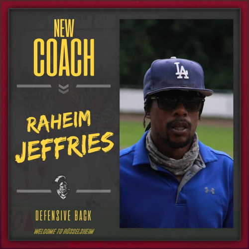 "Raheim Jeffries "" Coach Roc"" wird Defense Back Coach der Rüsselsheim Crusaders"